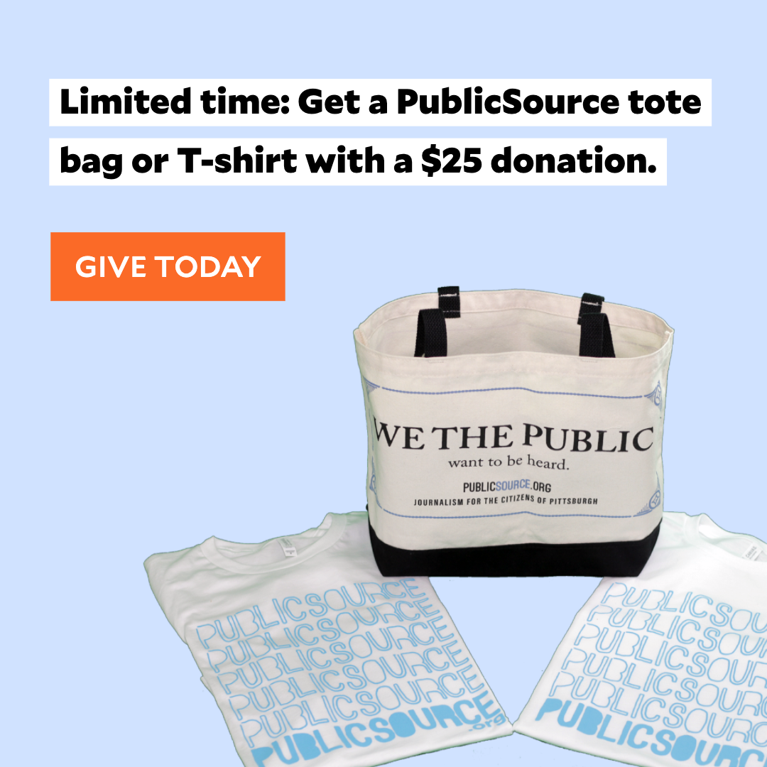 PublicSource | News for a better Pittsburgh - We're a nonprofit